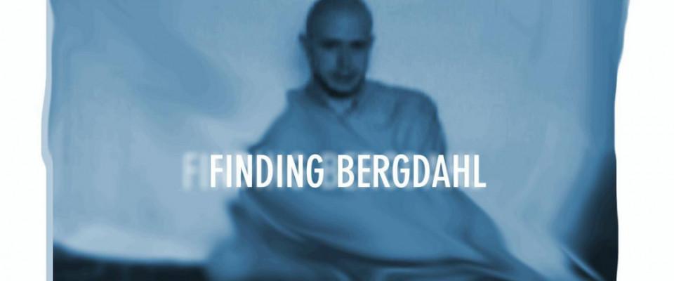Finding Bergdahl – The Final Chapter